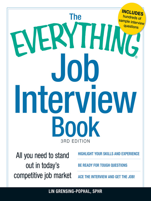Title details for The Everything Job Interview Book by Lin Grensing-Pophal SPHR - Available